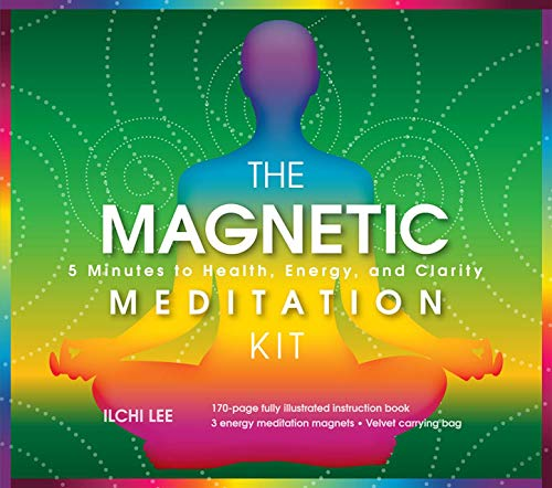 9781935127611: The Magnetic Meditation Kit: 5 Minutes to Health, Energy, and Clarity