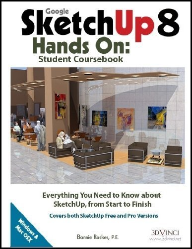 9781935135579: Google SketchUp 8 Hands-On: Student Coursebook