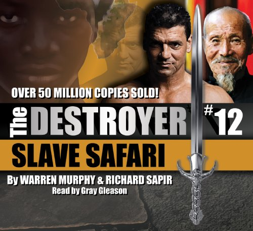 Slave Safari - The Destroyer (1935138014) by Warren Murphy; Richard Sapir