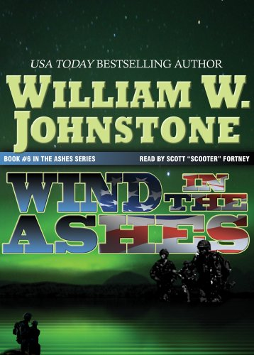 Wind in the Ashes (1935138030) by William W. Johnstone