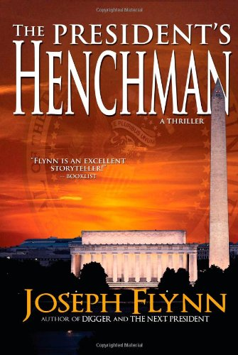 9781935142027: The President's Henchman