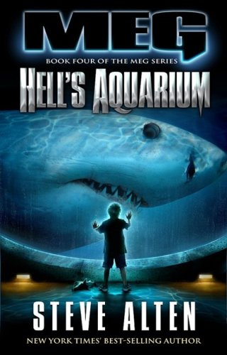 Hell's Aquarium (Meg): Steve Alten
