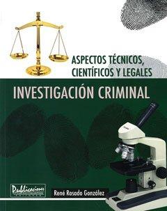 9781935145455: Investigación criminal. Aspectos técnicos, científicos y legales.