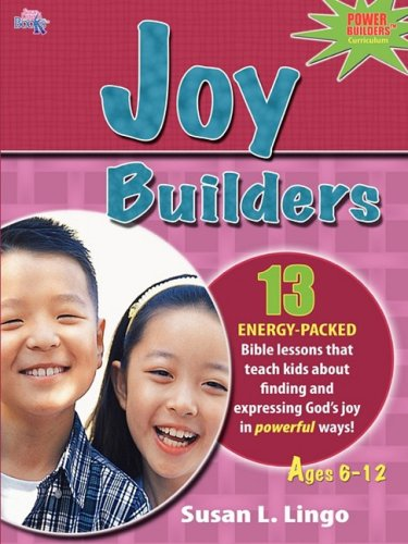 Joy Builders (9781935147008) by Susan L. Lingo