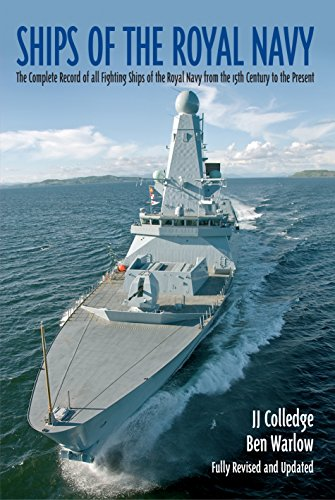 9781935149071: Ships of the Royal Navy: The Complete Record of all Fighting Ships of the Royal Navy from the 15th Century to the Present