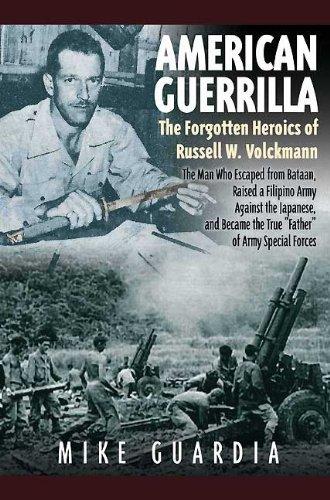 9781935149224: American Guerrilla: The Forgotten Heroics of Russell W. Volckmann