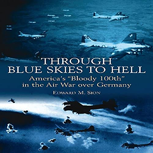Through Blue Skies to Hell: America's
