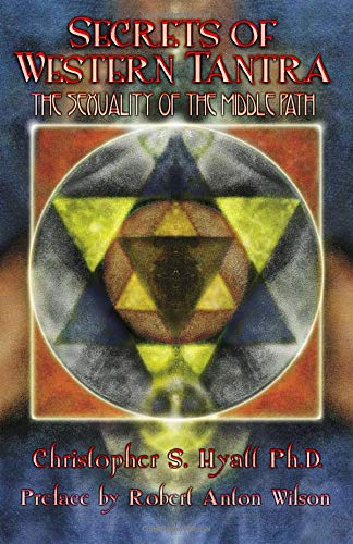9781935150251: Secrets of Western Tantra: The Sexuality of the Middle Path