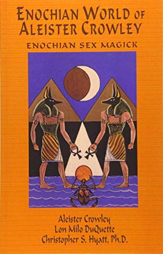 9781935150275: Enochian World of Aleister Crowley: Enochian Sex Magick: 2nd Edition