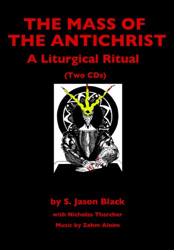 9781935150527: The Mass of the Antichrist: A Liturgical Ritual