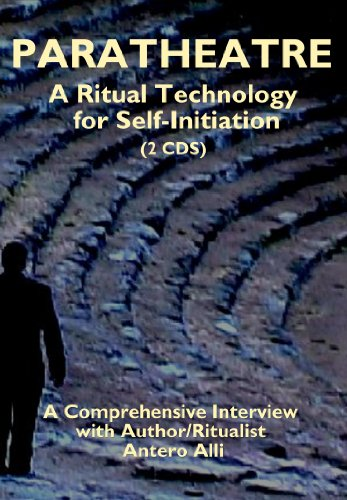 Paratheatre: A Ritual Technology for Self-Initiation (1935150588) by Antero Alli
