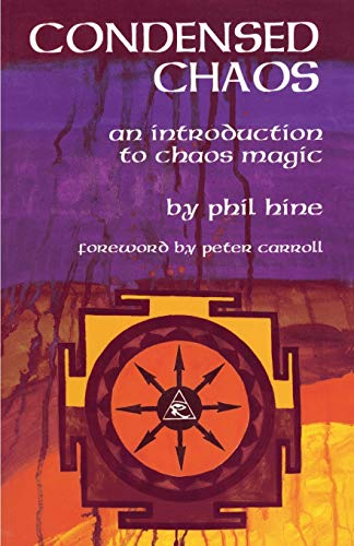 9781935150664: Condensed Chaos: An Introduction to Chaos Magic