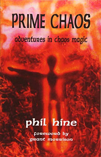 Prime Chaos: Adventures in Chaos Magic (Occult Studies): Hine, Phil