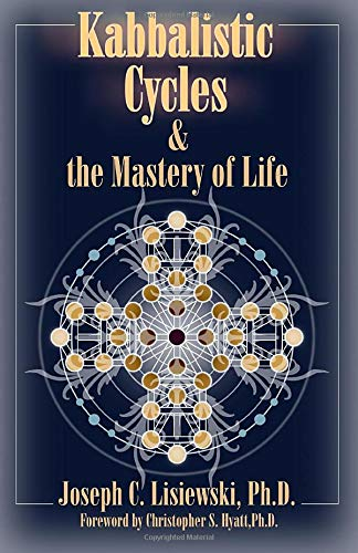 9781935150879: Kabbalistic Cycles and The Mastery of Life