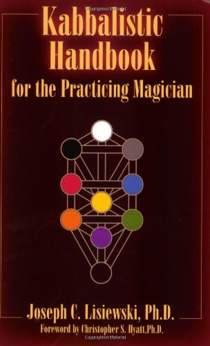 9781935150886: Kabbalistic Handbook For The Practicing Magician: A Course in the Theory and Practice of Western Magic