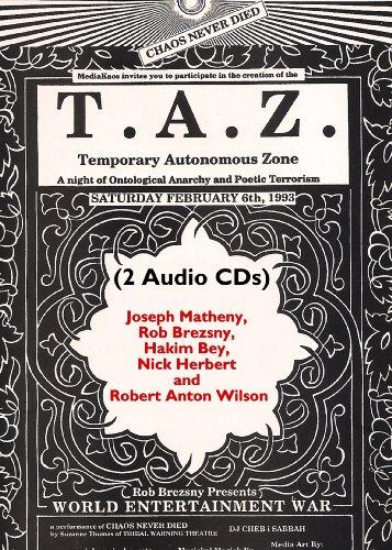 TAZ: Temporary Autonomous Zone (193515091X) by Robert Anton Wilson; Joseph Matheny; Rob Brezsny; Hakim Bey; Nick Herbert