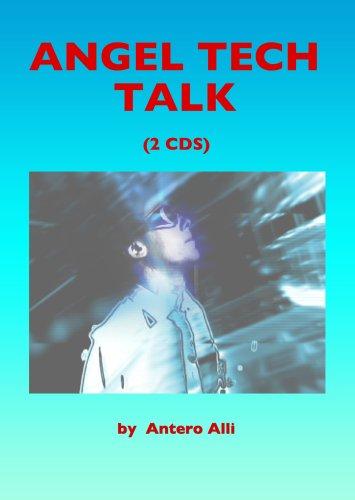 Angel Tech Talk (1935150987) by Antero Alli