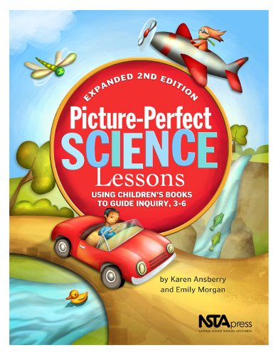 9781935155164: Picture-Perfect Science Lessons - Expanded 2nd Edition: Using Children's Books to Guide Inquiry, 3-6 - PB186E2