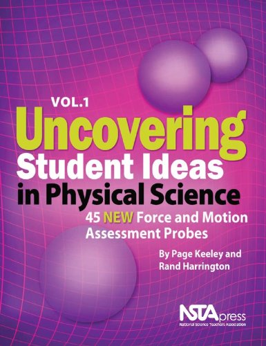9781935155188: Uncovering Student Ideas in Physical Science, Volume 1: 45 New Force and Motion Assessment Probes