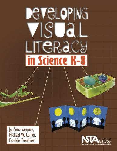 9781935155225: Developing Visual Literacy in Science K-8 - PB279X