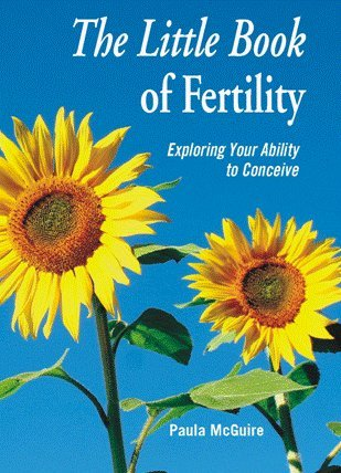 9781935157151: The Little Book of Fertility, Exporing Your Ability to Conceive