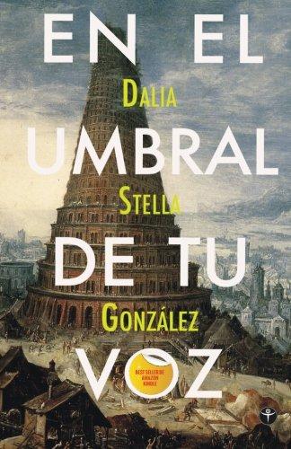 9781935163534: En el umbral de tu voz (Spanish Edition)