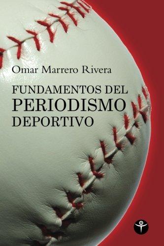 9781935163824: Fundamentos del periodismo deportivo (Ensayo Series) (Spanish Edition)