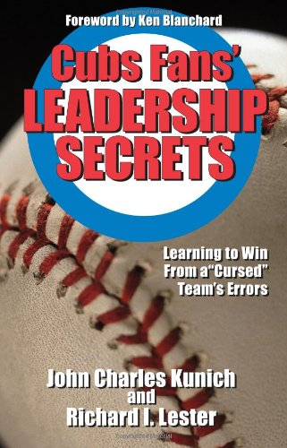 9781935166023: Cubs Fans' Leadership Secrets: Learning to Win From a