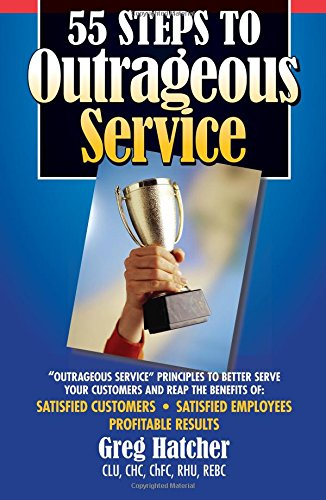 9781935166184: 55 Steps to Outrageous Service: Outrageous Service Principles to Better Serve Your Customers