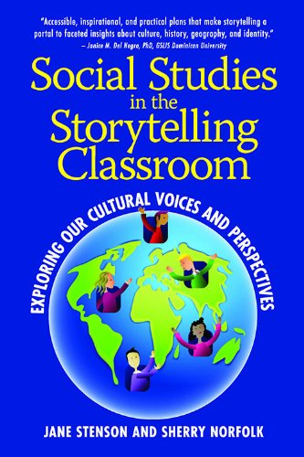 9781935166566: Social Studies in the Storytelling Classroom: Exploring Our Cultural Voices and Perspectives