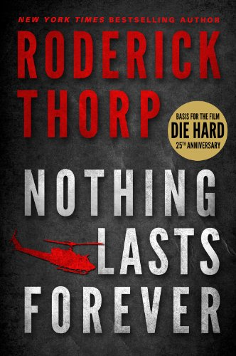 9781935169185: Nothing Lasts Forever (Basis for the Film Die Hard)
