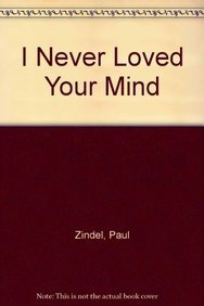 9781935169352: I Never Loved Your Mind