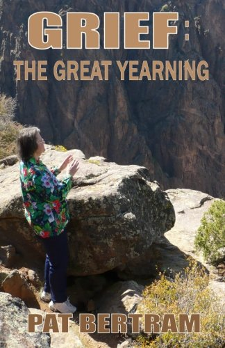 9781935171591: Grief: The Great Yearning