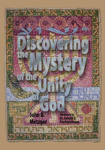 Discovering the Mystery of the Unity of: Metzger, John B.