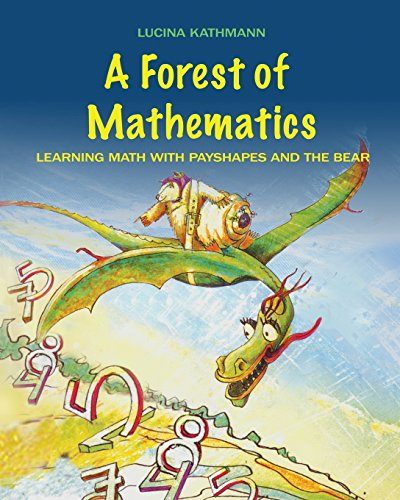 9781935178378: A Forest of Mathematics: Learning Math with Payshapes and the Bear