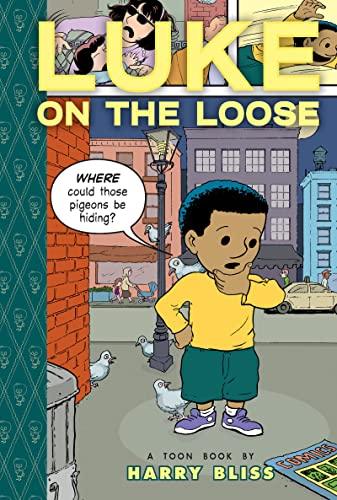 Luke on the Loose (Toon): Harry Bliss