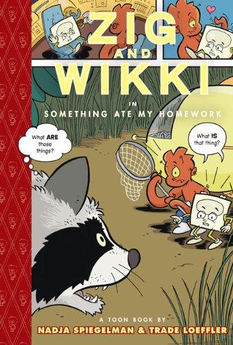 9781935179023: Zig and Wikki in Something Ate My Homework: TOON Level 3