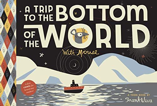 9781935179191: A Trip to the Bottom of the World with Mouse: TOON Level 1