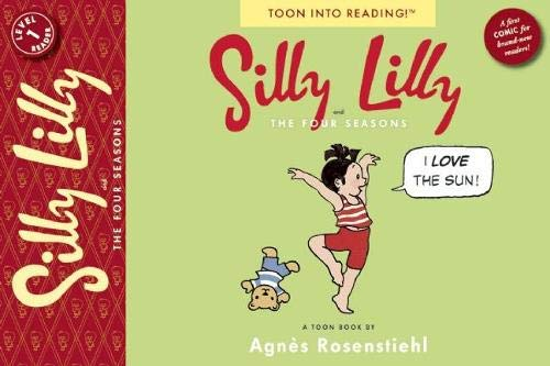 Silly Lilly and the Four Seasons: TOON Level 1 (1935179233) by Agnès Rosenstiehl