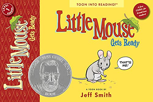 Little Mouse Gets Ready (Toon): Jeff Smith