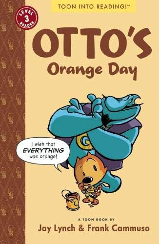 9781935179276: Otto's Orange Day: TOON Level 3