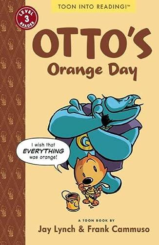 9781935179276: Otto's Orange Day: TOON Level 3