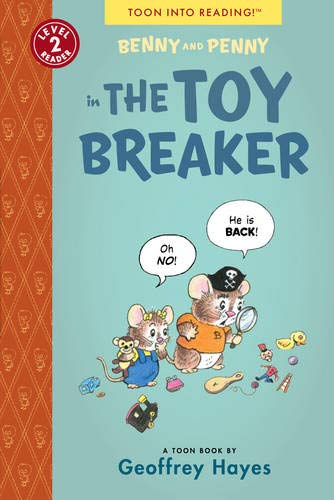 Benny and Penny in the Toy Breaker: TOON Level 2: Geoffrey Hayes