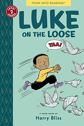 Luke on the Loose: TOON Level 2 (1935179365) by Harry Bliss