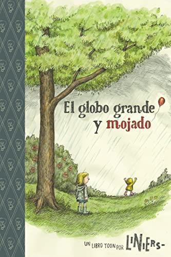 The Big Wet Balloon/El globo grande y mojado: TOON Level 2 (Spanish Edition)