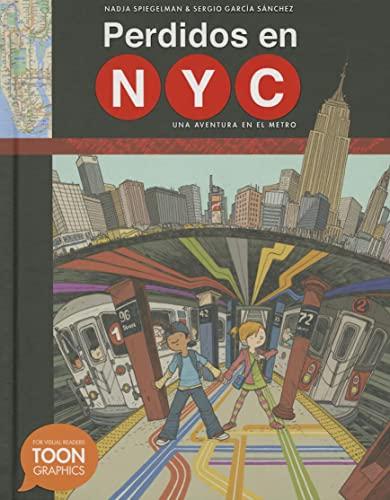 Perdidos en NYC: una aventura en el metro: A TOON Graphic (Spanish Edition): Spiegelman, Nadja