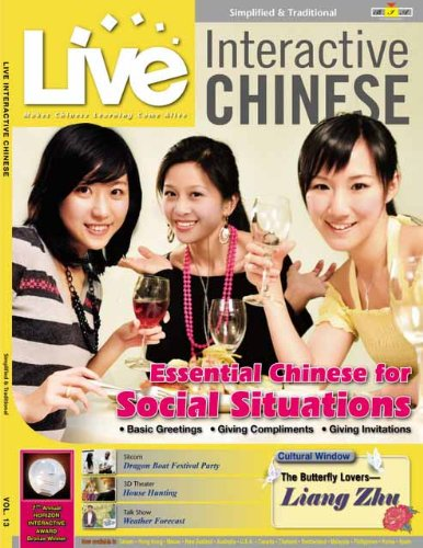 9781935181446: Live Interactive Chinese Vol. 13 - Essential Chinese for Social Situations (English and Chinese Edition)