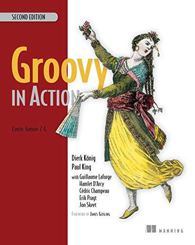 Groovy in Action (Paperback): Dierk Konig