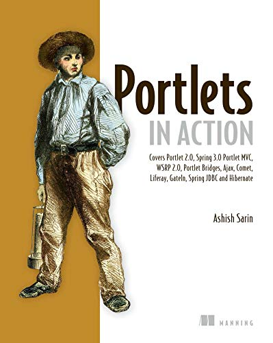 Portlets in Action: Ashish Sarin