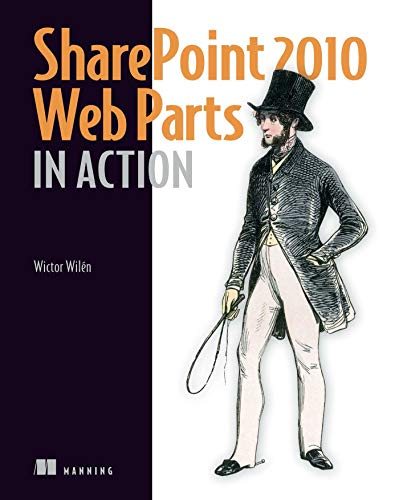 9781935182771: SharePoint 2010 Web Parts in Action